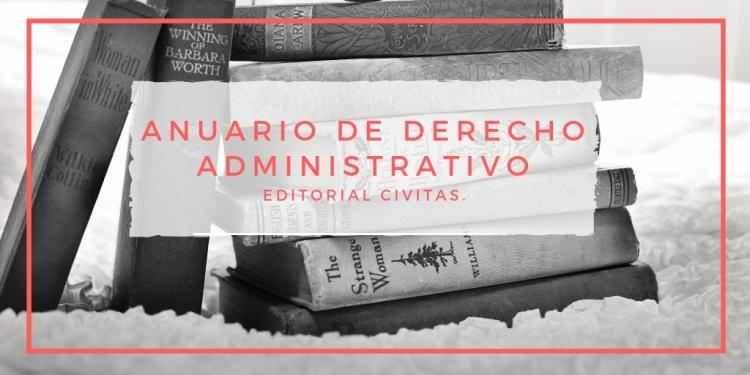 Pedro Rubio y Adolfo Menéndez participan en el Anuario de Derecho Administrativo de la Editorial Civitas