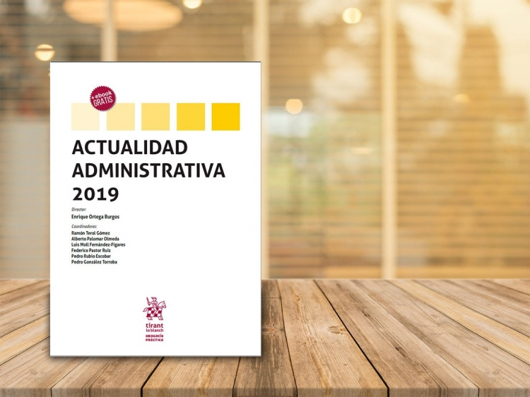 ONTIER Co-Authors the 2019 Edition of Prestigious Book Actualidad Administrativa, Edited by the Tirant lo Blanch Publishing House