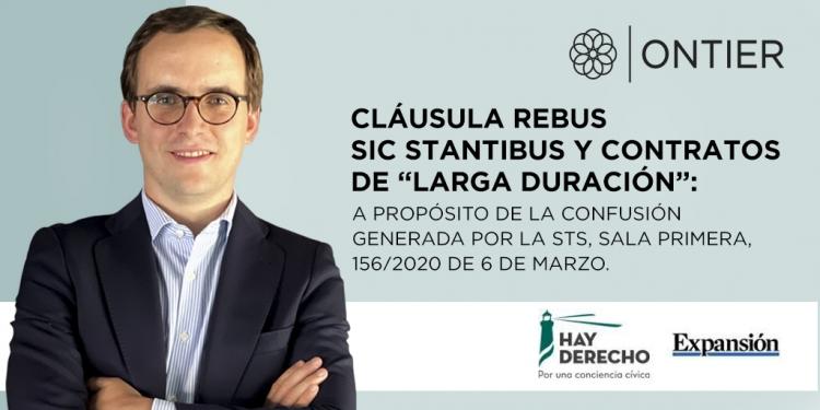 """Cláusula rebus sic stantibus y contratos de """"larga duración"""": a propósito de la confusión generada por la STS, Sala Primera, 156/2020 de 6 de marzo"""